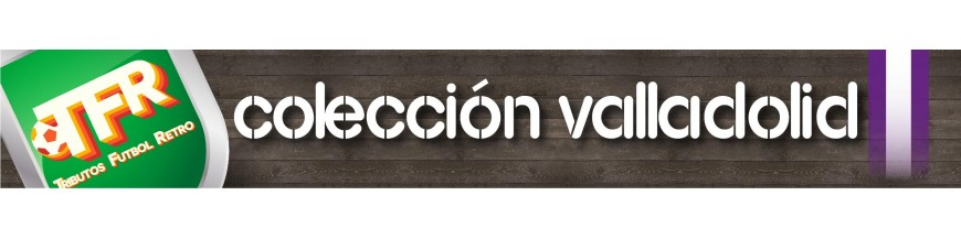 Colección Valladolid